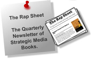 The Rap SheetThe Quarterly Newsletter of Strategic Media Books.